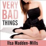 Very Bad Things: Briarcrest Academy, Book 1 - Ilsa Madden-Mills, Emily Durante, Sean Crisden