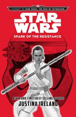 Spark of the Resistance - Justina Ireland
