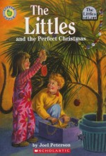 The Littles and the Perfect Christmas (The Littles) - Joel Peterson, Jacqueline Rogers