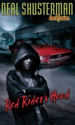 Red Rider's Hood - Neal Shusterman