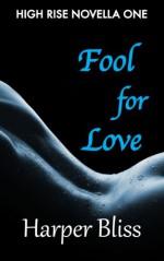 Fool for Love - Harper Bliss