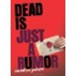Dead Is Just a Rumor by Perez, Marlene [HMH Books for Young Readers, 2010] Paperback [Paperback] - Perez