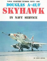 Douglas A-4E/F Skyhawk in Navy Service - Steve Ginter