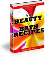 504 Bath And Beauty Recipes (Penny Books) - Tracy Renee, Penny Books