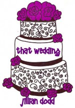That Wedding - Jillian Dodd
