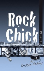 Rock Chick Regret - Kristen Ashley