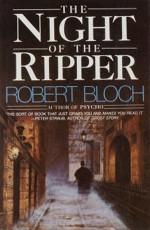 Night of the Ripper - Robert Bloch