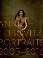 Annie Leibovitz: Portraits 2005-2016 - Annie Leibovitz, Alexandra Fuller
