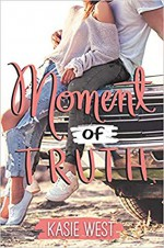 Moment of Truth - Kasie West