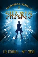 Shards - F.J.R. Titchenell, Matt Carter