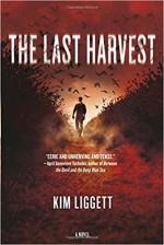 Last Harvest, The - Kim Liggett