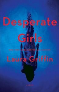 Desperate Girls - Laura Griffin