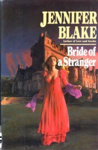 Bride of a Stranger - Jennifer Blake