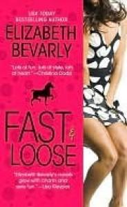 Fast & Loose - Elizabeth Bevarly