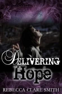 Delivering Hope - Rebecca Clare Smith
