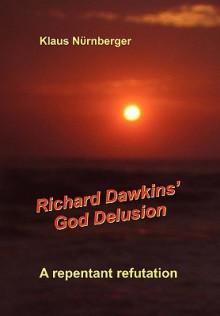 Richard Dawkins' God Delusion - Klaus Nurnberger