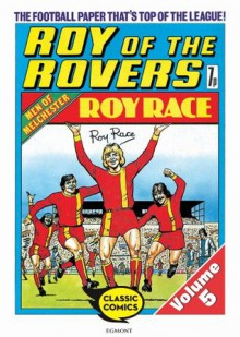 Roy of the Rovers Volume 5: 26 (Roy of the Rovers Comics) - Tom Tully, David Sque