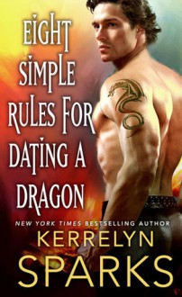 Eight Simple Rules for Dating a Dragon - Kerrelyn Sparks