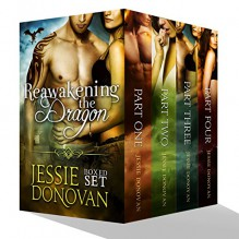 Reawakening the Dragon: Complete Boxed Set (Parts #1-4) (Stonefire Dragons Boxed Book 5) - Jessie Donovan, Hot Tree Editing