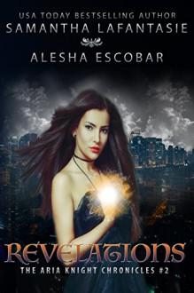 Revelations - Samantha LaFantasie, Alesha Escobar