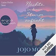 Nächte, in denen Sturm aufzieht - Argon Verlag,Jojo Moyes,Luise Helm