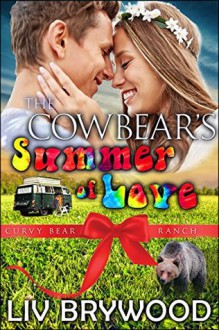The Cowbear's Summer of Love - Liv Brywood