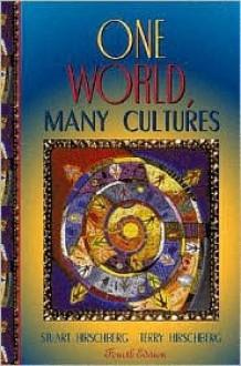 One World, Many Cultures - Stuart Hirschberg
