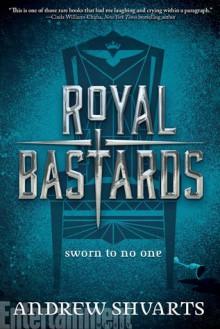 Royal Bastards - Andrew Shvarts