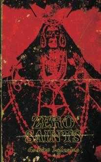Zero Saints - Gabino Iglesias
