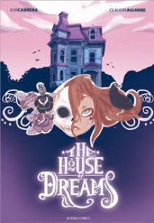 The House of Dreams - Claudia Aguirre, Eva Cabrera