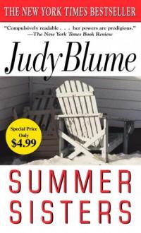 Summer Sisters - Judy Blume