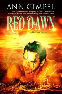 Red Dawn: Darkly Erotic Fantasy - Ann Gimpel,Fiona Jayde