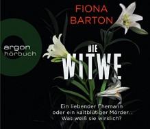 Die Witwe - Fiona Barton, Andrea Sawatzki, Dietmar Wunder, Tanja Geke, Uve Teschner, Monika Oschek, Sabine Längsfeld