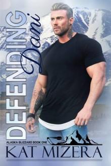 Defending Dani - Kat Mizera