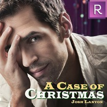 A Case of Christmas - Josh Lanyon,Derrick McClain
