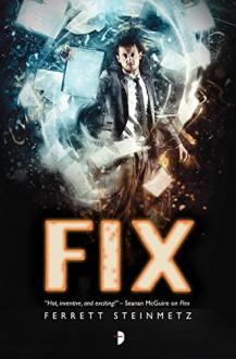 Fix ('Mancer) - Ferrett Steinmetz