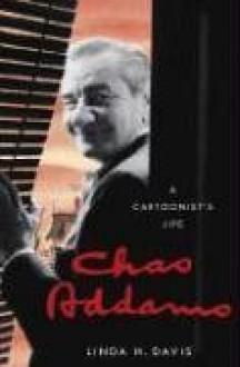Charles Addams: A Cartoonist's Life - Linda H. Davis,Charles Addams