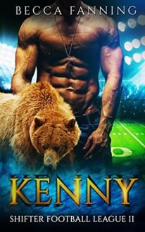 Kenny (Shifter Football League Book 2) - Becca Fanning