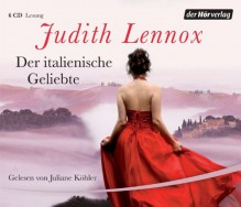 Der italienische Geliebte - Mechtild Sandberg-Ciletti, Judith Lennox, Juliane Kohler