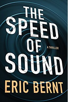 The Speed of Sound - Eric Bernt