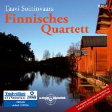 Finnisches Quartett - Taavi Soininvaara, RADIOROPA Hörbuch - eine Division der TechniSat Digital GmbH, Julian Mehne