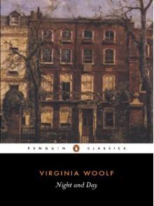 Night and Day - Virginia Woolf, Julia Briggs