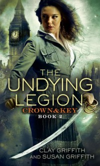 The Undying Legion - Clay Griffith, Susan Griffith
