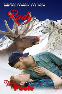 Rudy (Shifting through the Snow Book 2) - Terry Poole