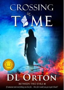 Crossing In Time - D. L. Orton,Micah McDonald