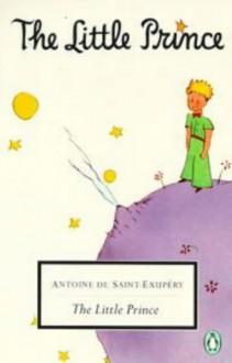 The Little Prince & Letter to a Hostage - Antoine de Saint-Exupéry