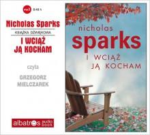 I Wciaz Ja Kocham - Nicholas Sparks