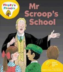 Mr Scroop's School - Roderick Hunt, Alex Brychta