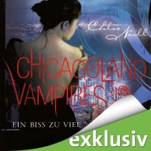 Ein Biss zu viel (Chicagoland Vampires 5) - Chloe Neill, Elena Wilms, Audible GmbH