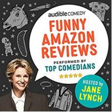 Funny Amazon Reviews - Jane Lynch,Jane Lynch,Audible Comedy